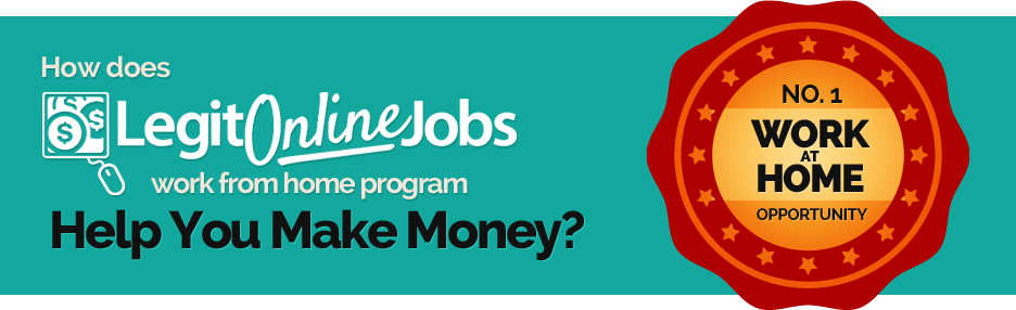 how does legit online jobs work from home program help you make money